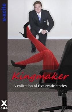 Kingmaker_Xcite_cover
